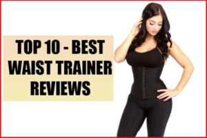 Top 10 best waist trainer reviews summary