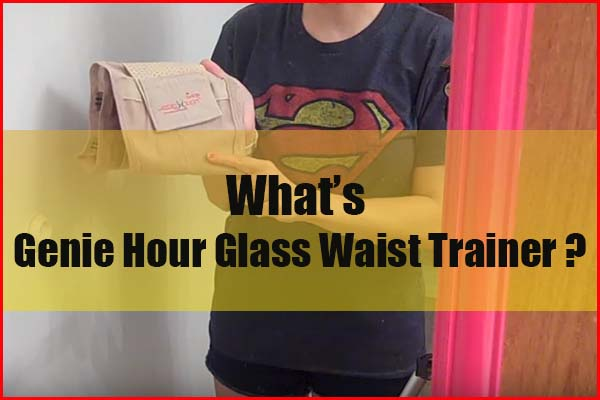 What is the Genie hourglass waist trainer