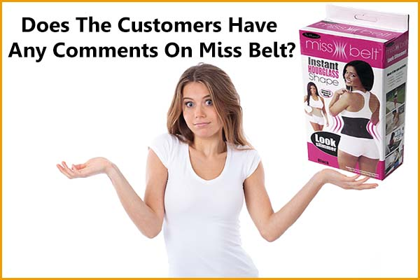 Miss Belt reviews - Does the customer have any comments on the Miss Waist Belt