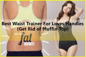 Top Best Waist Trainer for Love Handles - How Get Rid of Muffin Top