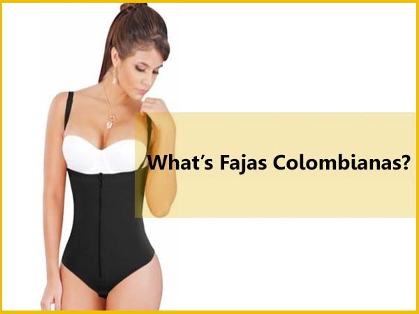 What is Fajas Colombianas